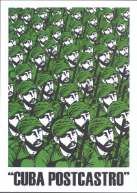 "Poster by Aristedes Hernandez (Ares), ""Cuba PostCastro"", 2008."